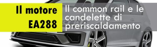 Golf VII Motore EA288_Iniezione e Candelette_850